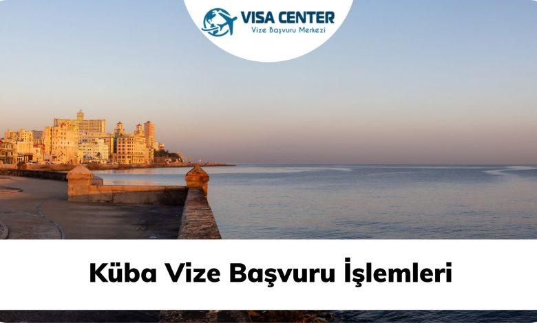 Küba Vize Başvuru İşlemleri