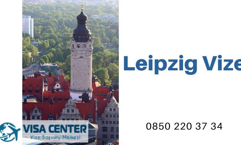 Almanya Leipzig Vize Başvurusu
