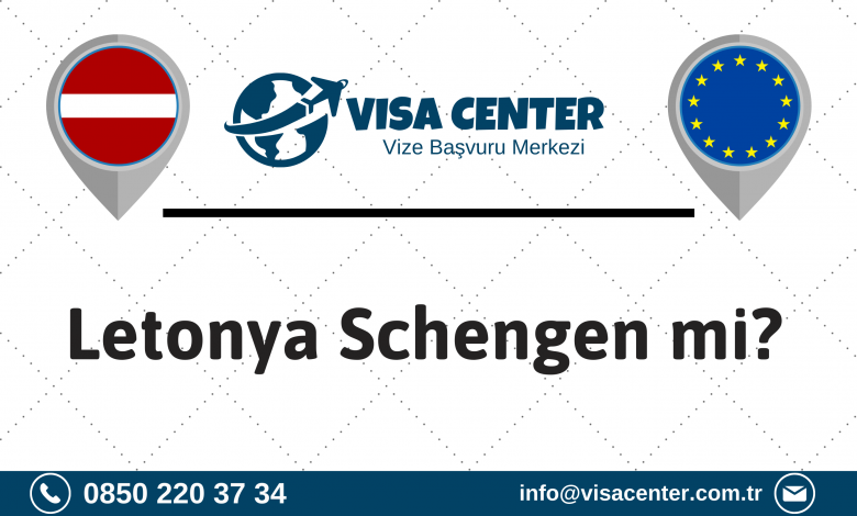 Letonya Schengen mi