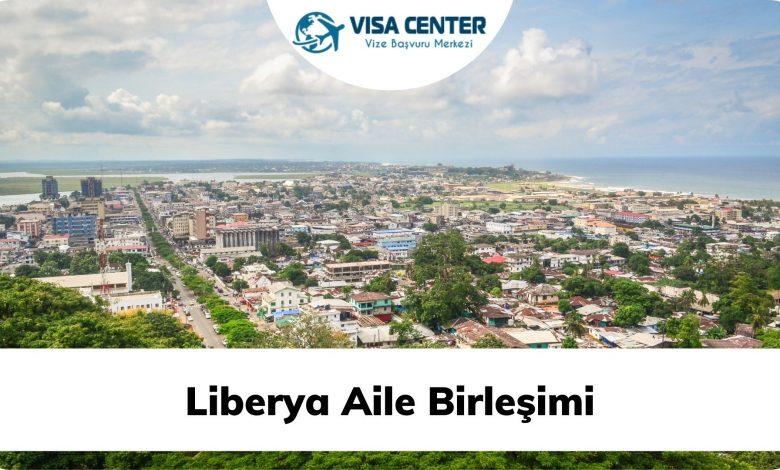 Liberya Aile Birleşimi