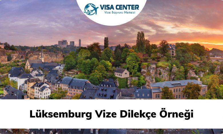 Lüksemburg Vize Dilekçe Örneği