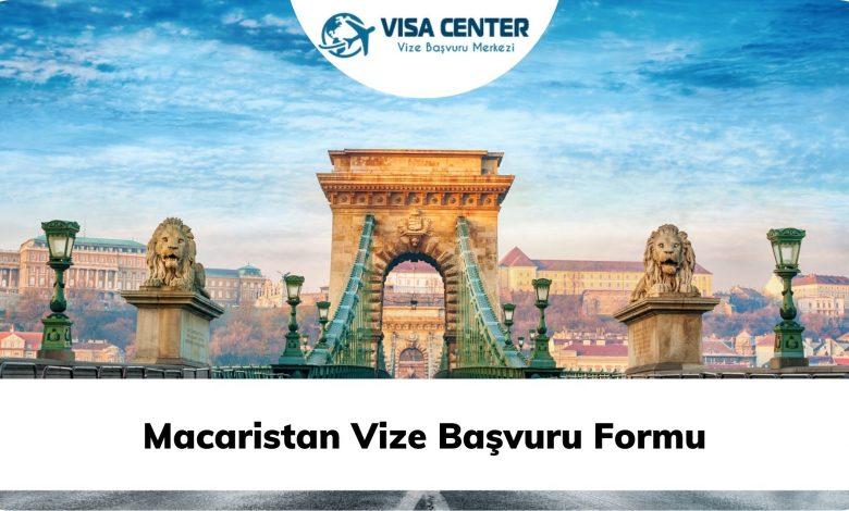 Macaristan Vize Başvuru Formu