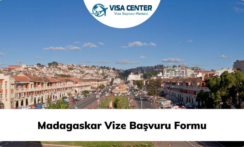 Madagaskar Vize Başvuru Formu
