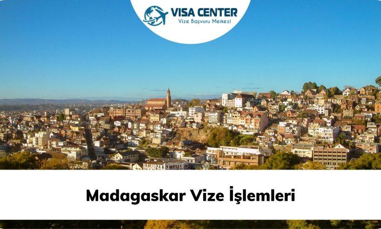 Madagaskar Vize İşlemleri