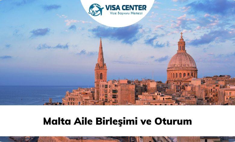 Malta Aile Birleşimi ve Oturum