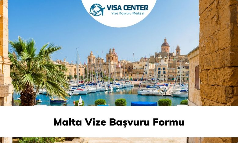 Malta Vize Başvuru Formu