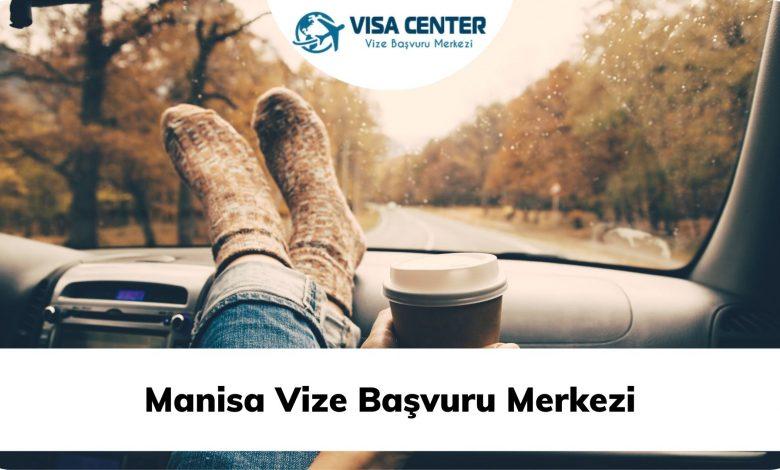 Manisa Vize Başvuru Merkezi