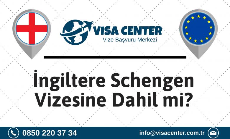 İngiltere Schengen Vizesine Dahil Mi