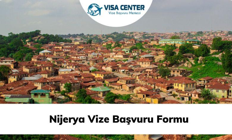 Nijerya Vize Başvuru Formu