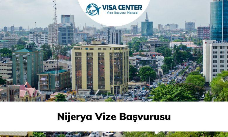 Nijerya Vize Başvurusu