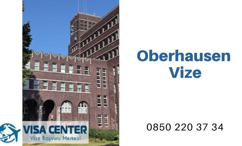Almanya Oberhausen Vize Başvurusu