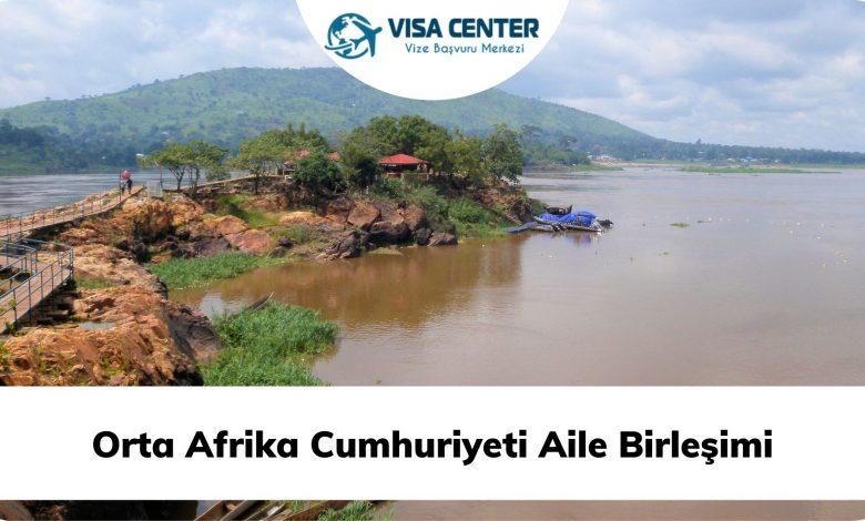 Orta Afrika Cumhuriyeti Aile Birleşimi