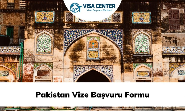 Pakistan Vize Başvuru Formu