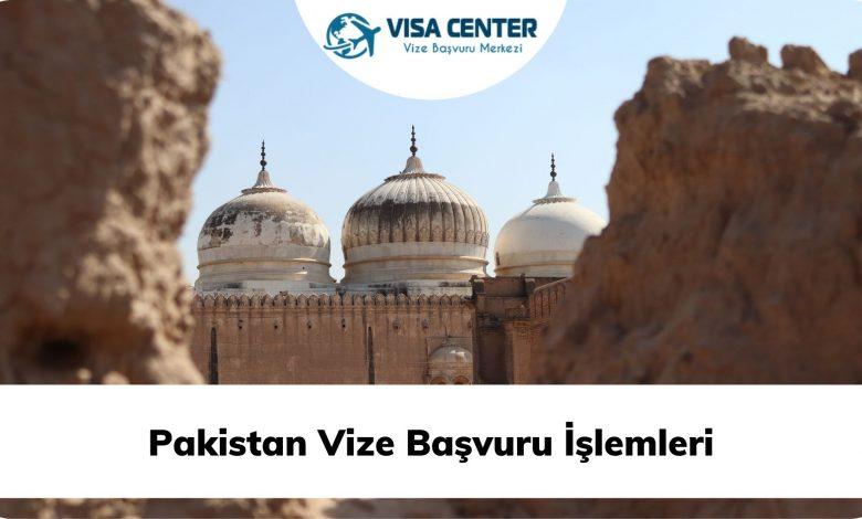 Pakistan Vize Başvuru İşlemleri