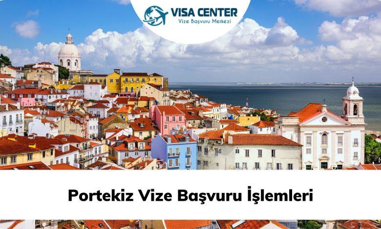 Portekiz Vize Başvuru İşlemleri