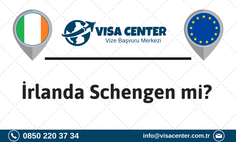 İrlanda Schengen Mi