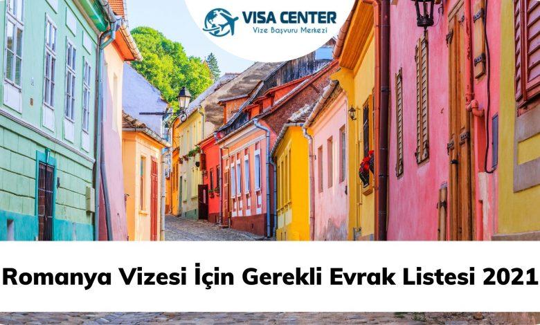 Romanya Vizesi İçin Gerekli Evrak Listesi 2021