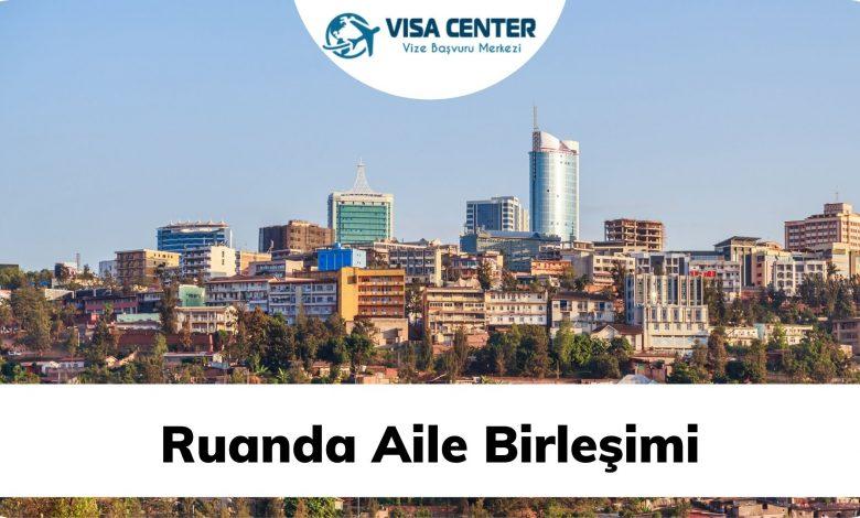 Ruanda Aile Birleşimi