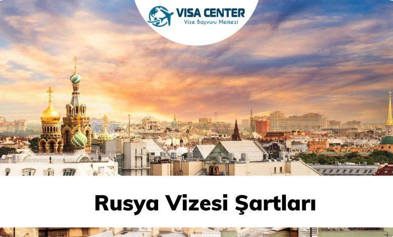 Rusya Vizesi Şartları