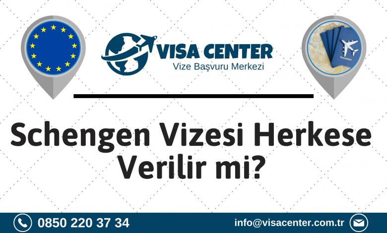 Schengen Vizesi Herkese Verilir Mi