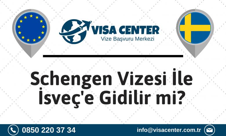 Schengen Vizesi İle İsveç'e Gidilir Mi