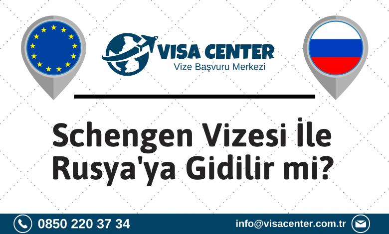 Schengen Vizesi İle Rusyaya Gidilir Mi