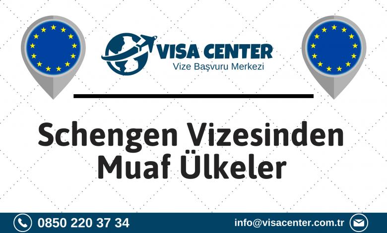 Schengen Vizesinden Muaf Ülkeler
