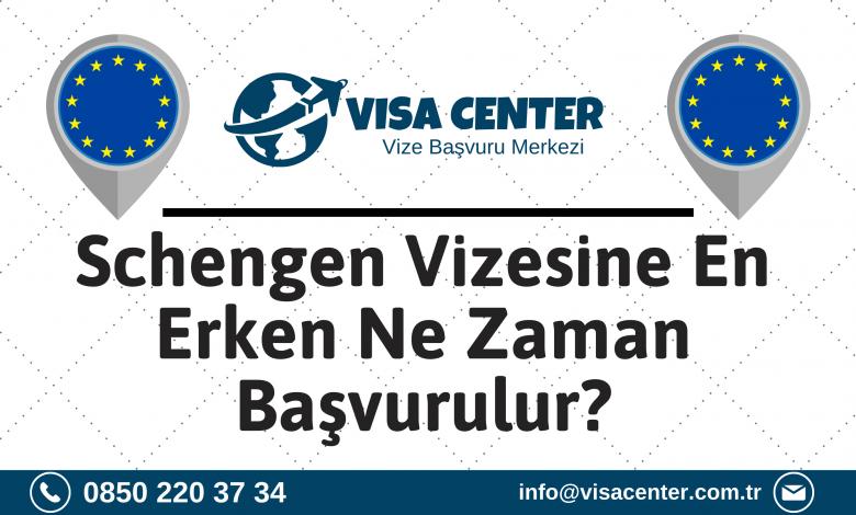 Schengen Vizesine En Erken Ne Zaman Başvurulur