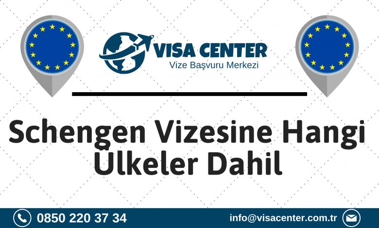 Schengen Vizesine Hangi Ülkeler Dahil?