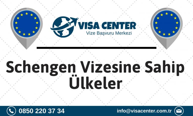 Schengen Vizesine Sahip Ülkeler