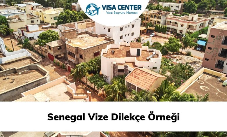Senegal Vize Dilekçe Örneği