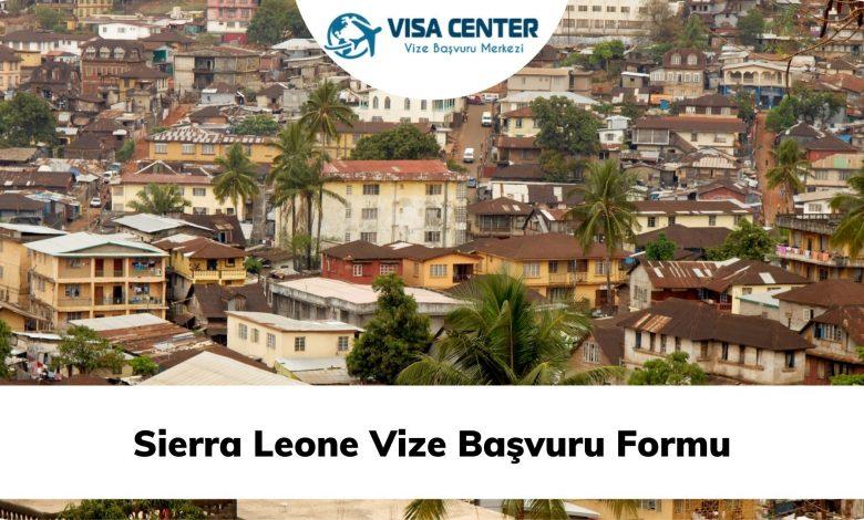 Sierra Leone Vize Başvuru Formu