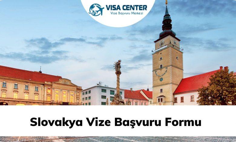 Slovakya Vize Başvuru Formu