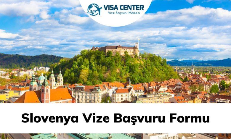 Slovenya Vize Başvuru Formu