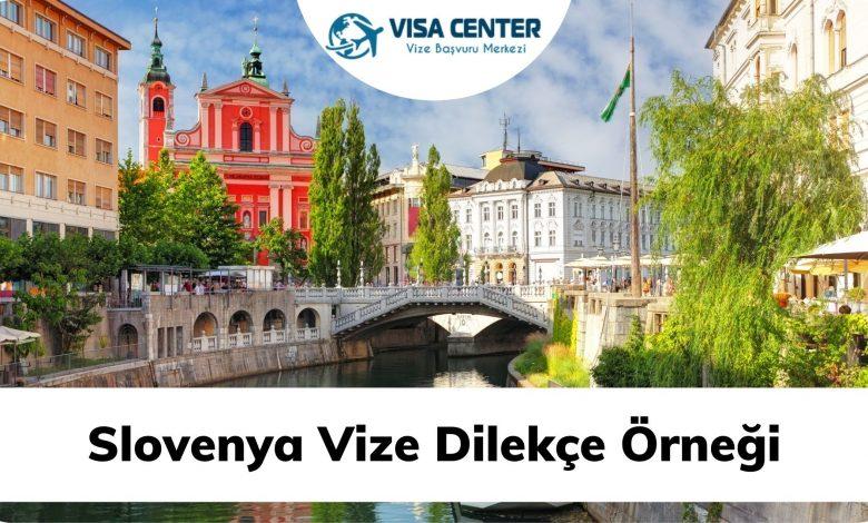 Slovenya Vize Dilekçe Örneği