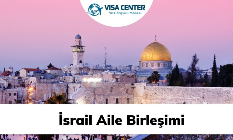 İsrail Aile Birleşimi