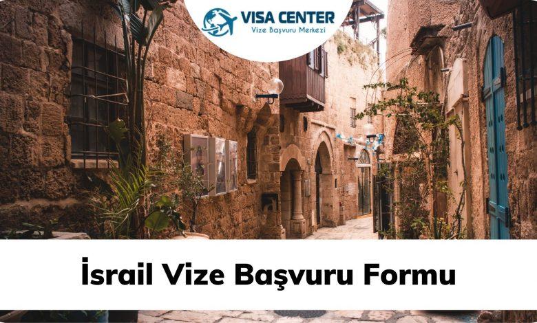 İsrail Vize Başvuru Formu