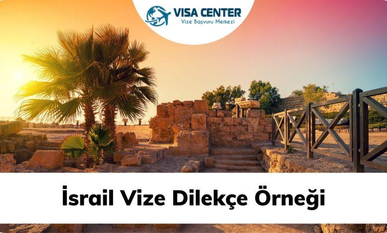 İsrail Vize Dilekçe Örneği