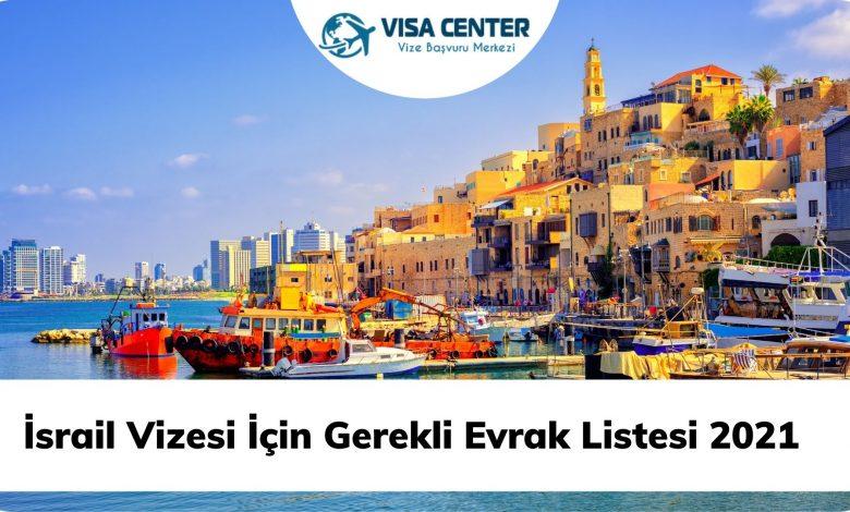 İsrail Vizesi İçin Gerekli Evrak Listesi 2021