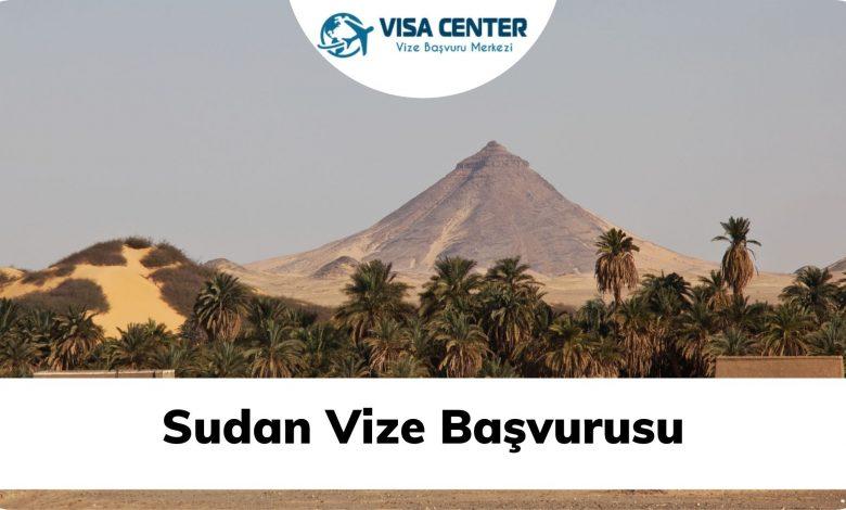 Sudan Vize Başvurusu