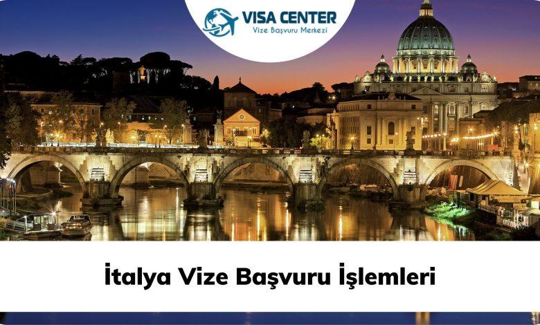 İtalya Vize Başvuru İşlemleri