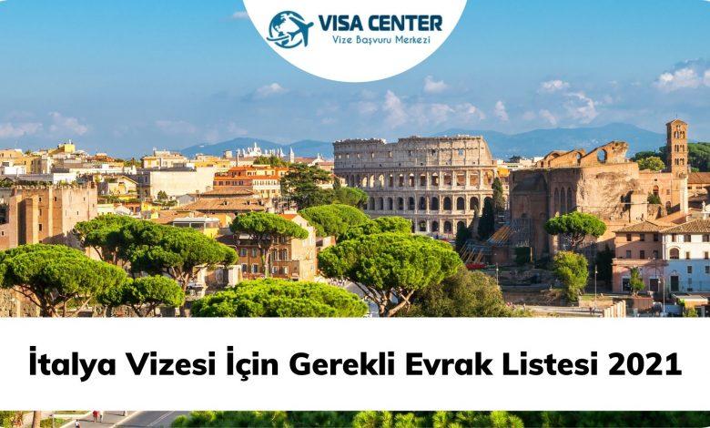 İtalya Vizesi İçin Gerekli Evrak Listesi 2021
