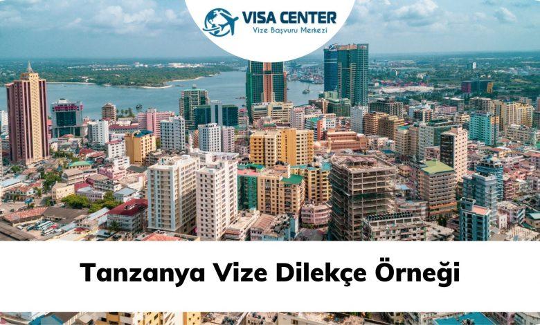 Tanzanya Vize Dilekçe Örneği