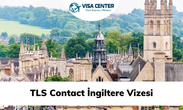 TLScontact İngiltere Vizesi