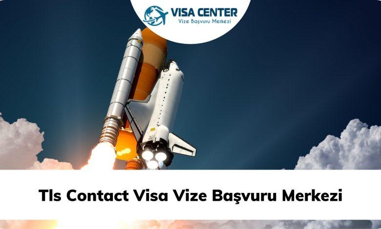 Tls Contact Visa Vize Başvuru Merkezi