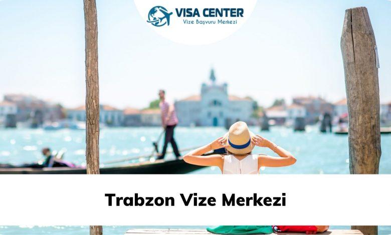 Trabzon Vize Merkezi
