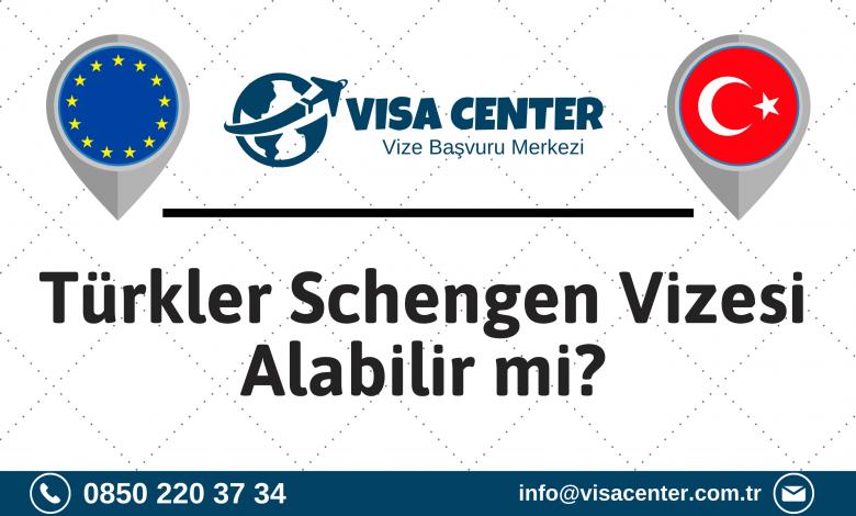 Türkler Schengen Vizesi Alabilir Mi