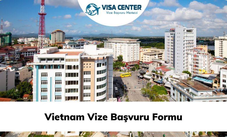 Vietnam Vize Başvuru Formu