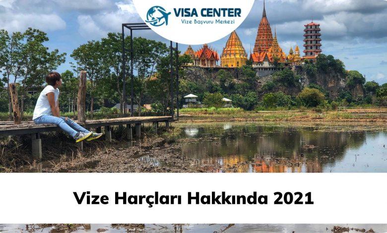 Vize Harçları Hakkında 2021