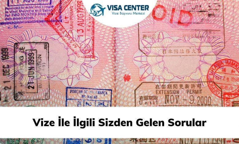 Vize ile ilgili sizden gelen sorular 1 – vize ile ilgili sizden gelen sorular